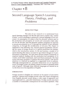 Flege, J. E. (1995). Second language speech learning: Theory, findings, and problems. Speech perception and linguistic experience: Issues in cross-language research, 233-277.